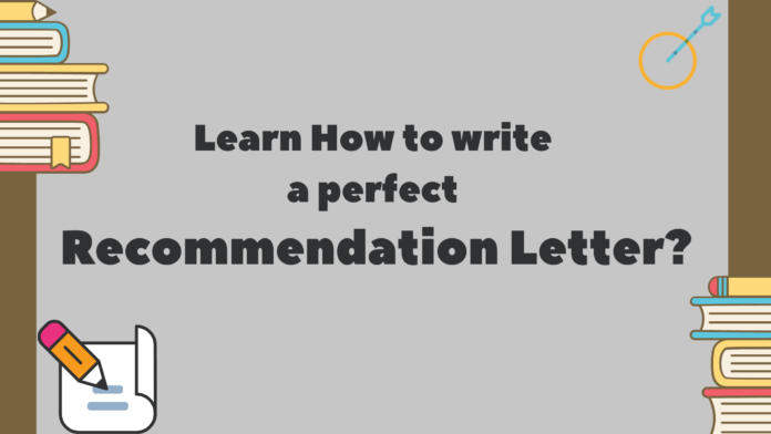 How to write A perfect recommendation Letter