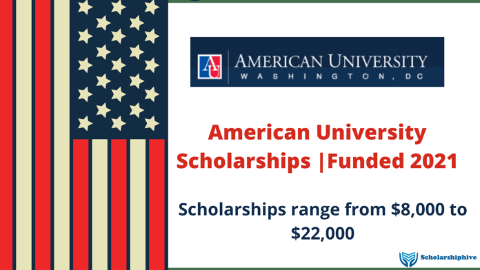 American University Scholarships Funded 2021