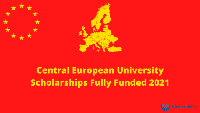 Central European University Scholarships Fully Funded 2021