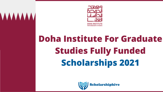 Doha Institute For Graduate Studies Fully Funded Scholarships 2021