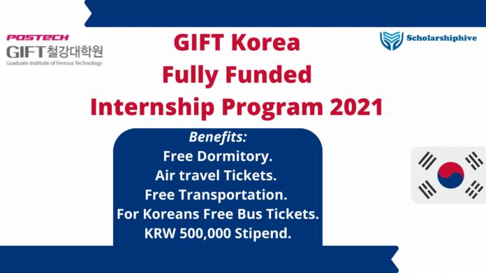 GIFT Korea Internship Program Fully Funded 2021