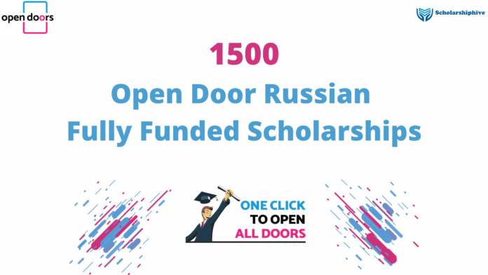 Open Door Russian Scholarships Project 1500 Fully Funded Scholarships