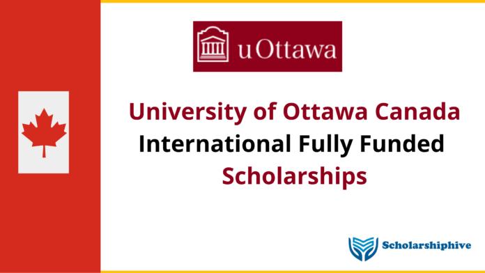 University of ottawa Canada Funded Scholarships