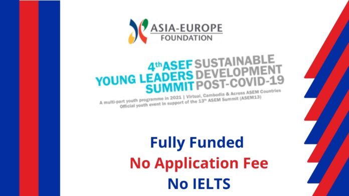 4th ASEF Young Leaders Fully Funded Summit Cambodia