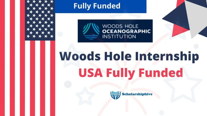 Woods Hole Internship USA Fully Funded