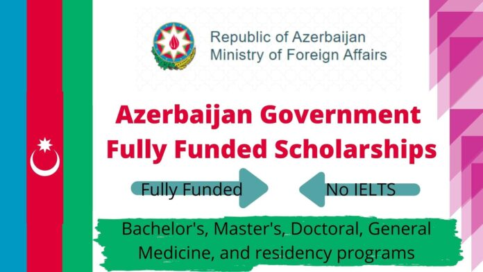 Azerbaijan Government Fully Funded Scholarships