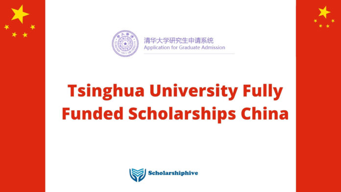 Tsinghua University Fully Funded Scholarships China